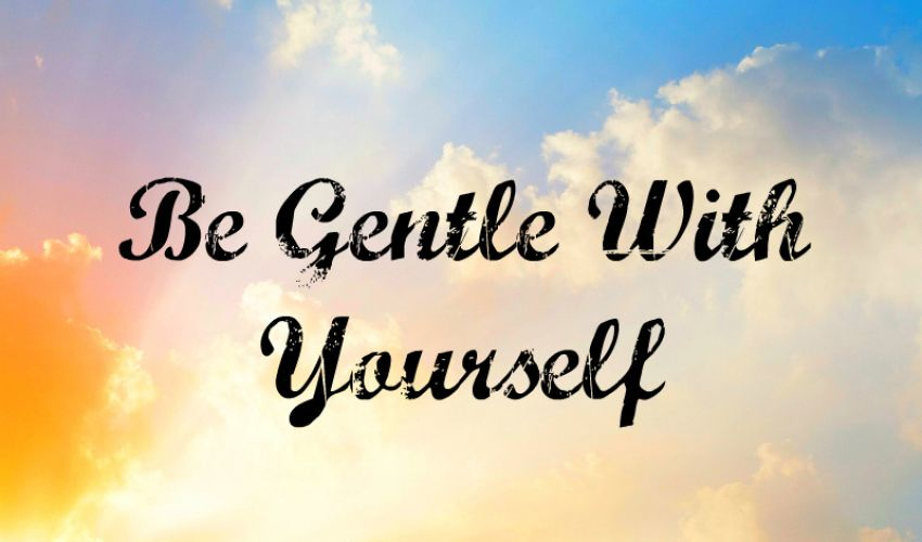 Be gentle with yourself while on the low FODMAP diet