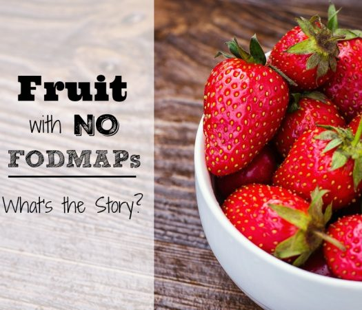 Fruit That Contains No FODMAPs: What's the Story?