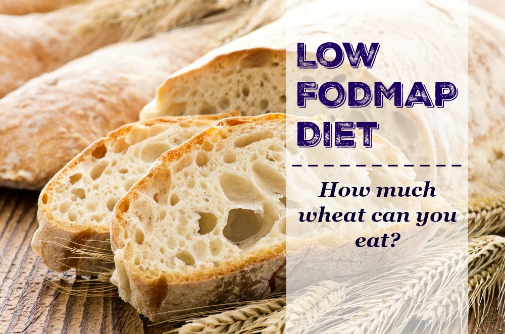 Can You Eat Wheat on the Low FODMAP Diet?