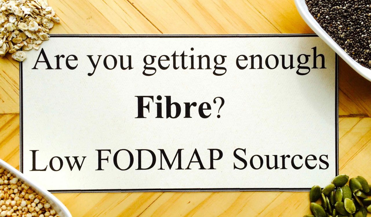 Getting Enough Fibre on the Low FODMAP Diet
