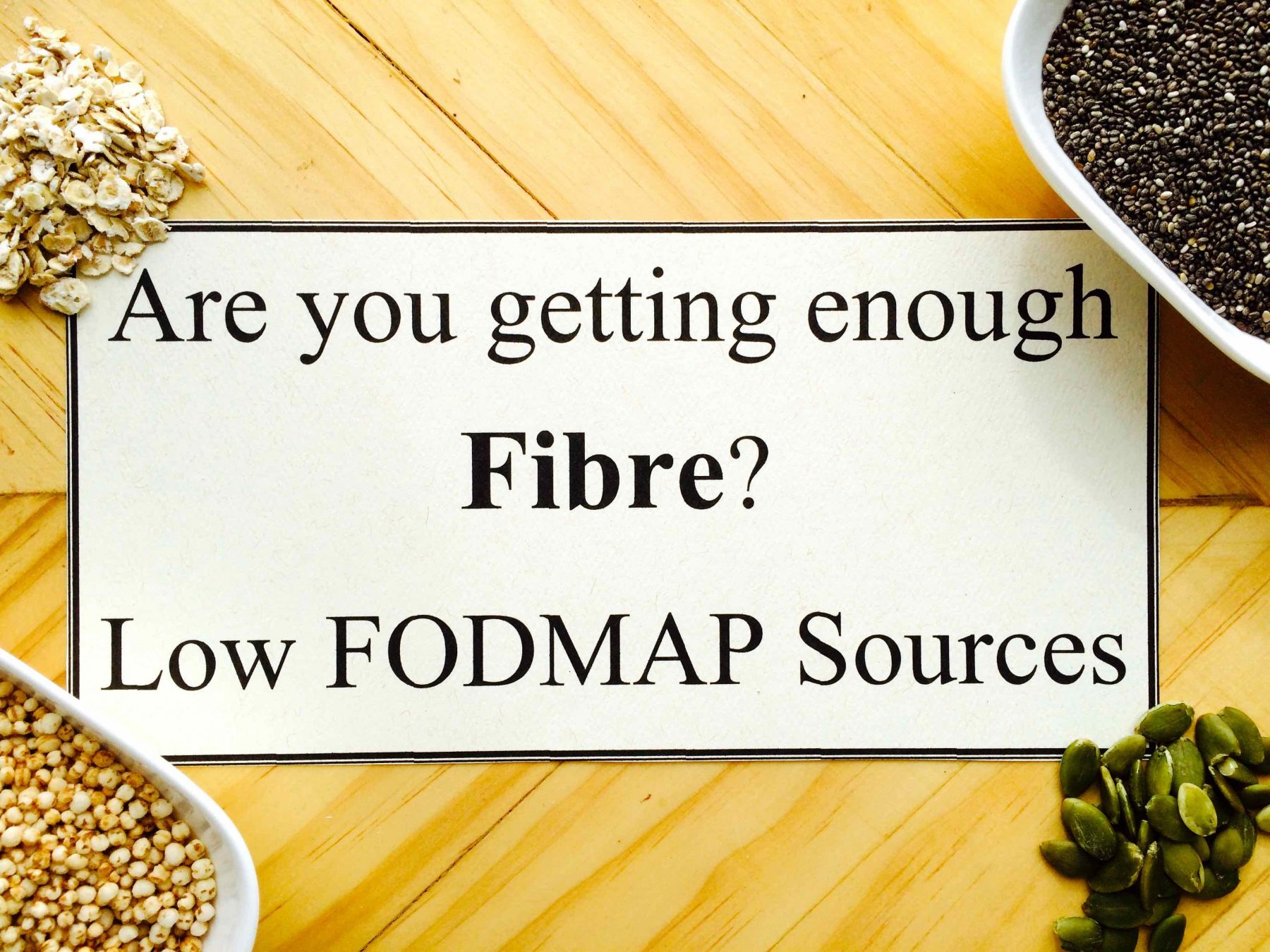 Getting Enough Fibre on the Low FODMAP Diet - A Little Bit Yummy