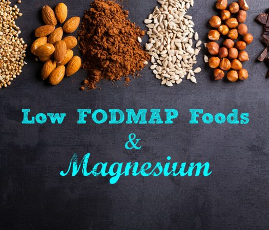Magnesium & The Low FODMAP Diet