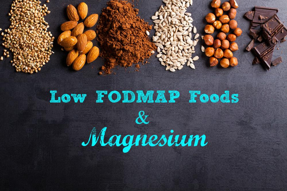 magnesium the low fodmap diet