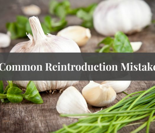 5 Common Mistakes When Reintroducing FODMAPs