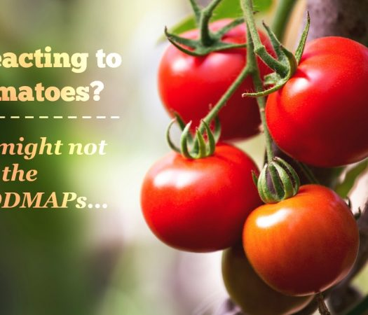Reacting to Tomatoes? It might not be the FODMAPs