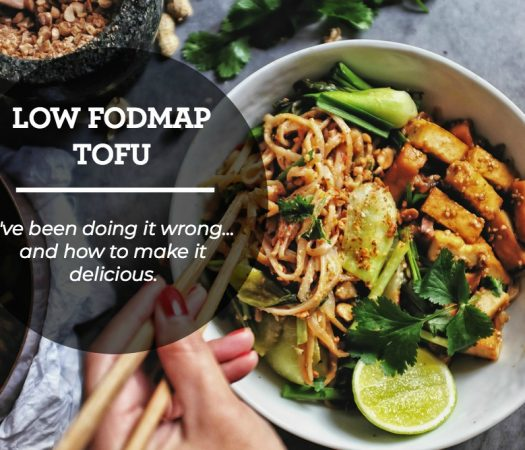 Low FODMAP Tofu… I've been doing it wrong!