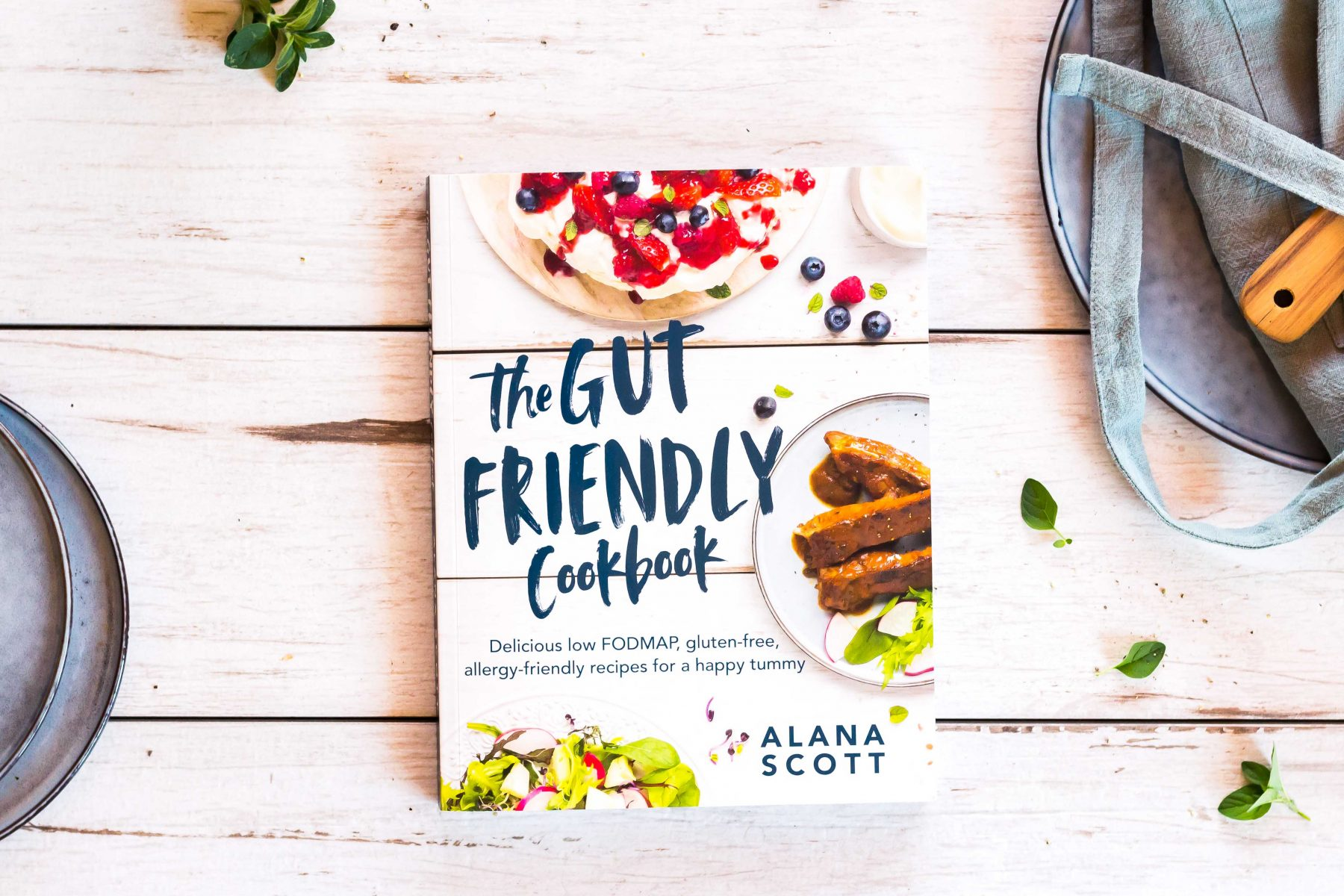 The Gut Friendly Cookbook Low FODMAP Cookbook